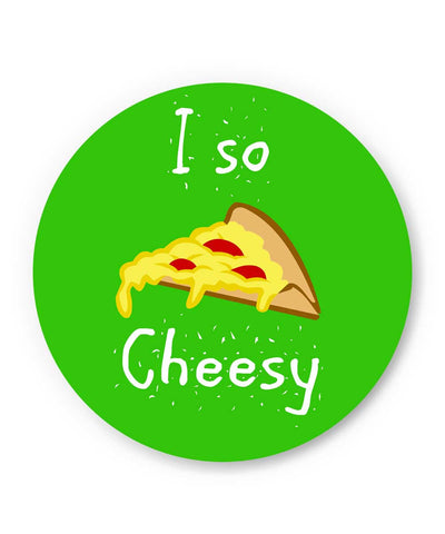 I So Cheesy Quirky Graphic Illustration Fridge Magnet Online India