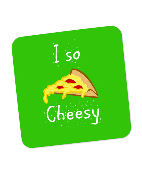 I So Cheesy Coaster Online India
