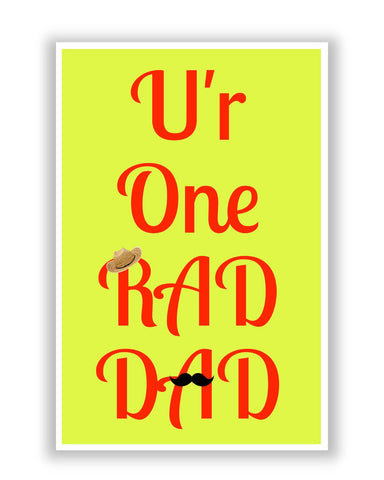 Posters | U'r One Rad Dad | Father's Day Poster Online India