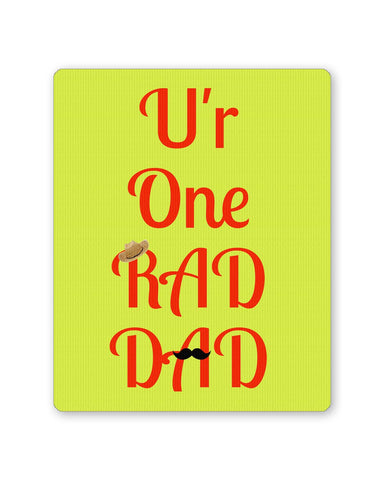 PosterGuy | U'r One Rad Dad | Father's Day Mouse Pad 1443288216 Online India