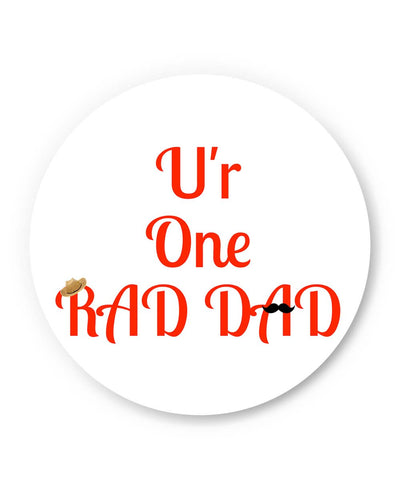 Coasters | U'r One Rad Dad | Father's Day Coaster 1443288219 Online India | PosterGuy.in
