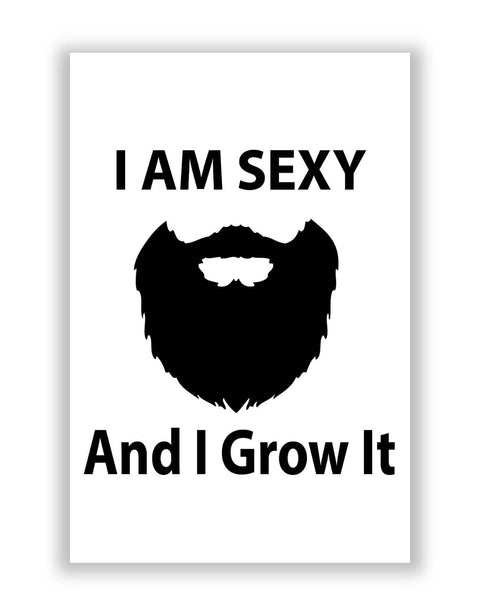 Posters | I Am Sexy and I Grow It | Funny Poster Online India