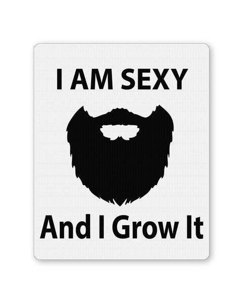 PosterGuy | I Am Sexy and I Grow It | Funny Mouse Pad 1443328316 Online India
