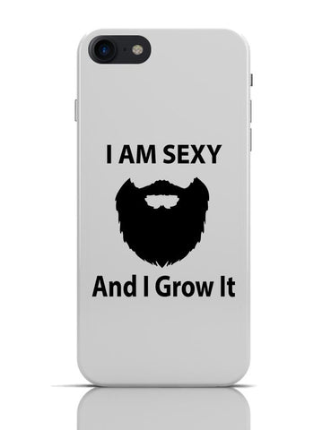 I Am Sexy and I Grow It | Funny iPhone 7 Covers Cases Online India