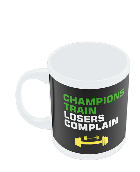 Motivational Quotes For Sports Teams: Champions Train Losers Complain Mug Online