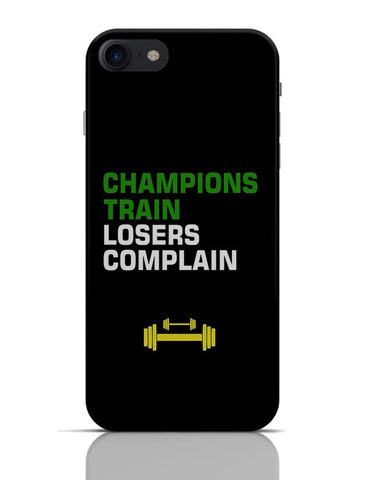 Champions Train Losers Complain iPhone 7 Covers Cases Online India