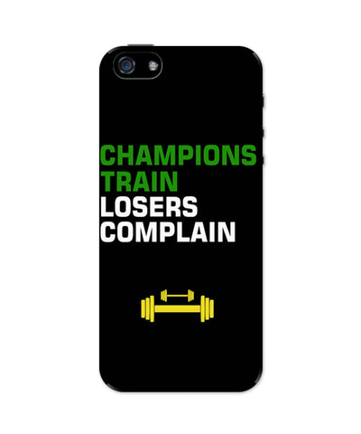 iPhone 5 / 5S Cases| Champions Train Losers Complain iPhone 5 / 5S Case Online India