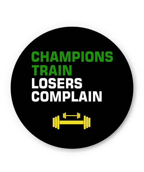 PosterGuy | Champions Train Losers Complain Fridge Magnet 1443336019 Online India