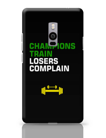 OnePlus Two Covers | Champions Train Losers Complain OnePlus Two Cover Online India