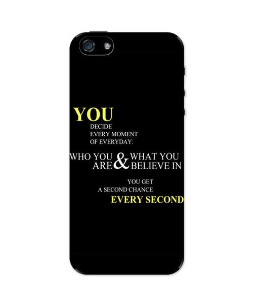 iPhone 5 / 5S Cases & Covers | You Get a Second Chance Every Second Quote iPhone 5 / 5S Case Online India