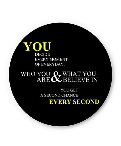 PosterGuy | You Get a Second Chance Every Second Quote Fridge Magnet Online India by Shweta Paryani