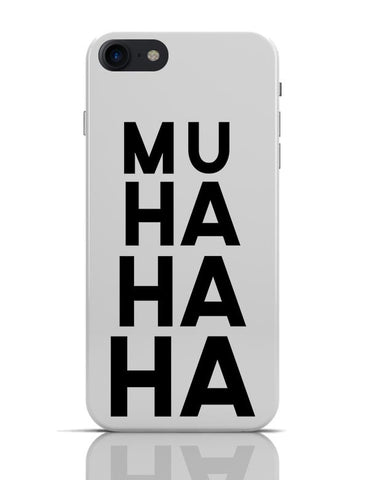 Muhahaha iPhone 7 Covers Cases Online India