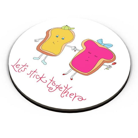 PosterGuy | Let's Stick Together Fridge Magnet Online India by Shweta Paryani