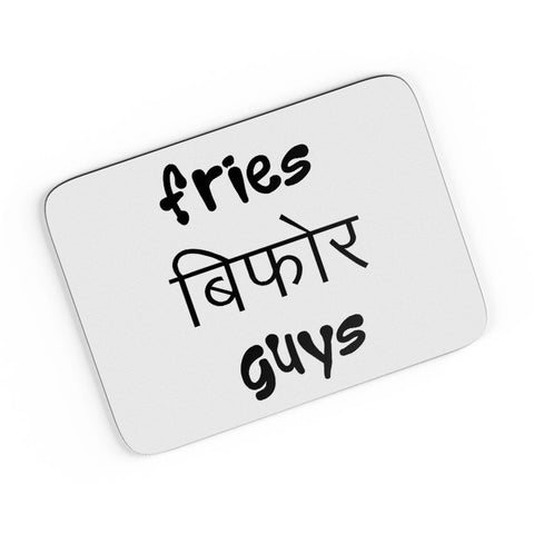 Fries Before Guys A4 Mousepad Online India