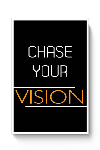 Chase Your Vision Poster Online India