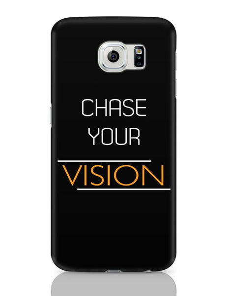 Chase Your Vision Samsung Galaxy S6 Covers Cases Online India
