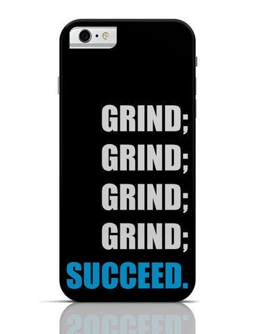 Grind iPhone 6 6S Covers Cases Online India