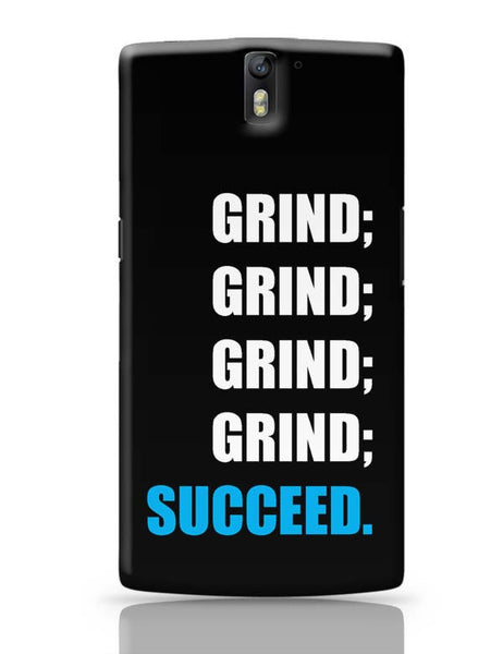 Grind OnePlus One Covers Cases Online India