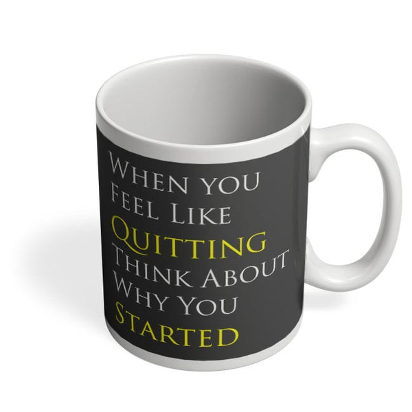 Don'T Quit Coffee Mug Online India
