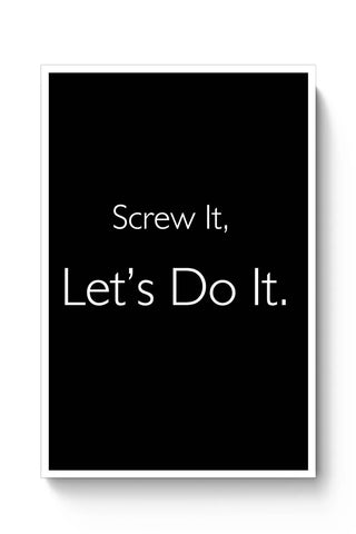 Screw It Poster Online India