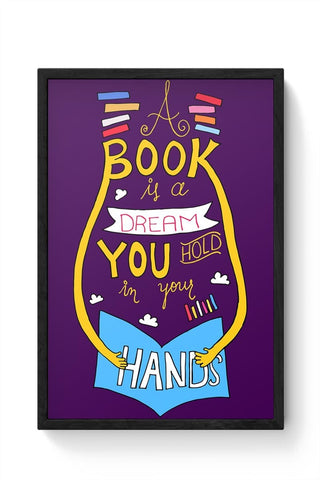 Book is a Dream Framed Poster Online India