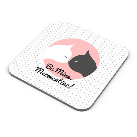 Valentine's - Be Mine Meowentine! Coaster Online India