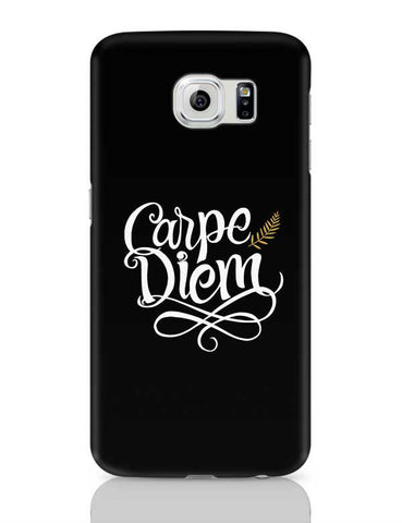 Carpe Diem Samsung Galaxy S6 Covers Cases Online India