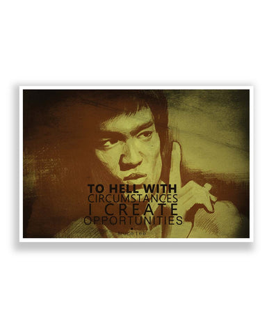 Posters | I Create Oppurtunities | Bruce Lee Poster Online India