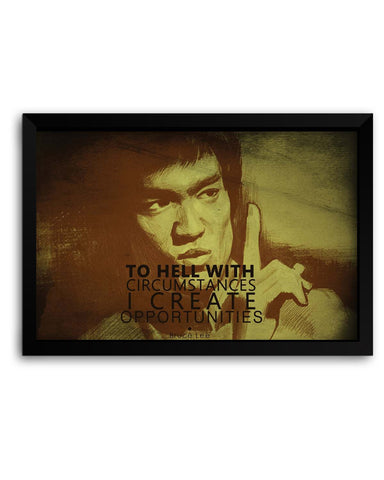 Framed Posters | I Create Oppurtunities | Bruce Lee Laminated Framed Poster Online India