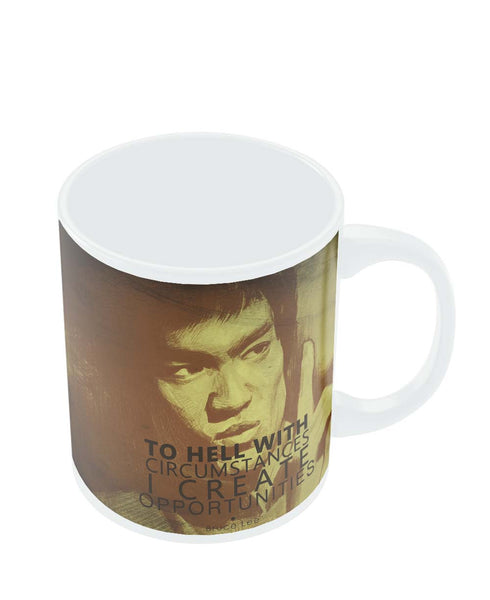 Mugs | I Create Oppurtunities | Bruce Lee Mug Online India