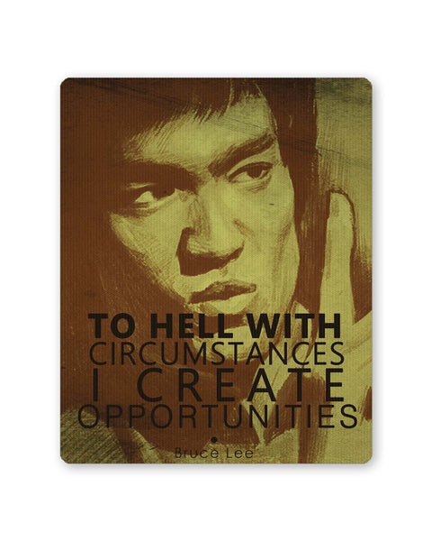PosterGuy | I Create Oppurtunities | Bruce Lee Mouse Pad 1483066116 Online India