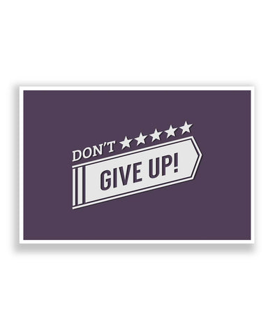 Posters | Don't Give Up Typography Poster Online India