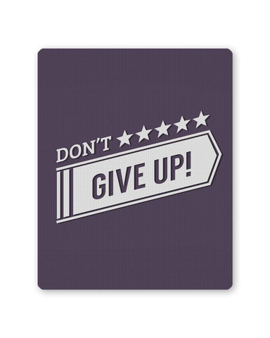 PosterGuy | Don't Give Up Typography Mouse Pad 1483196016 Online India