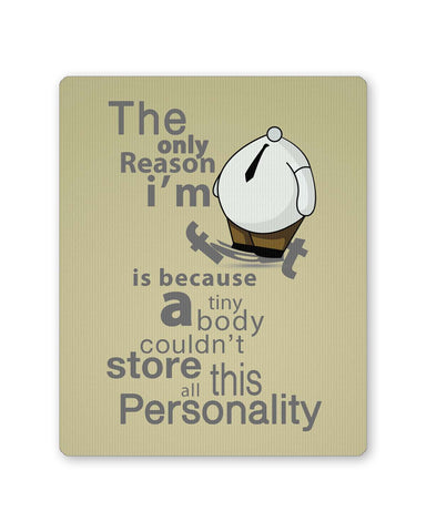 PosterGuy | Only Reason I Am Fat | Funny Mouse Pad 1483276016 Online India