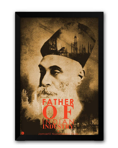 Framed Posters | Jamsetji Nusserwanji Tata Quote Laminated Framed Poster Online India