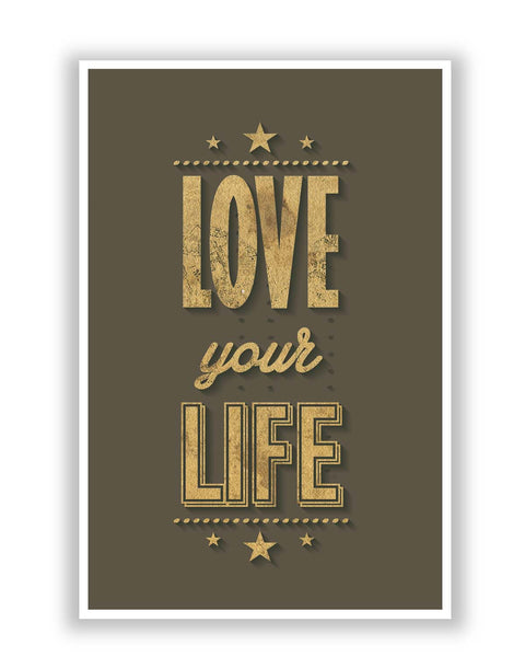 Posters | Love Your Life Poster Online India