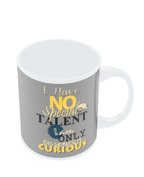 Mugs | I Have No Special Talent Quote Mug Online India