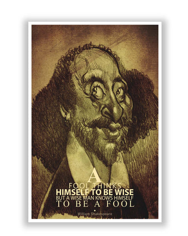 Posters | Fool thinks Himself to be Wise | Shakespeare Poster Online India