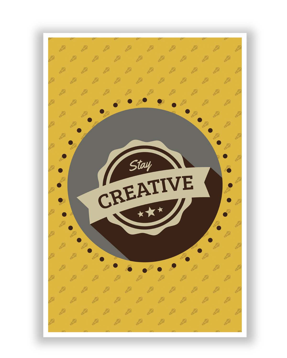Stay Creative Always Poster