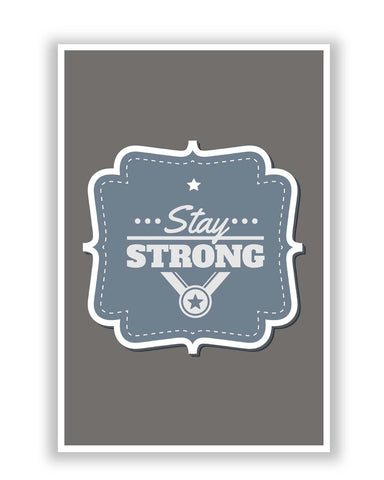 Posters | Stay Strong Typography Poster Online India
