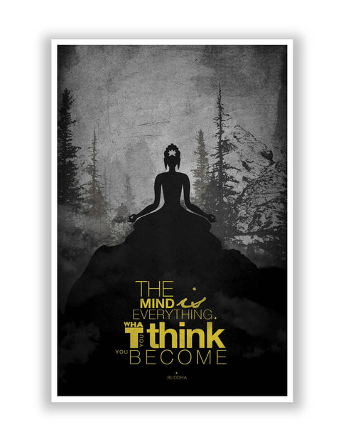 Posters | The Mind is Everything Lord Buddha Quote Poster Online India