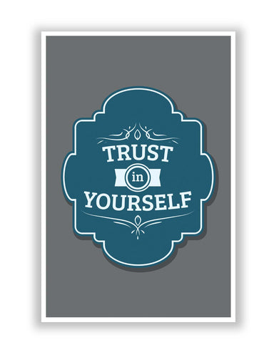 Posters | Trust In yourself Motivational Quote Poster Online India