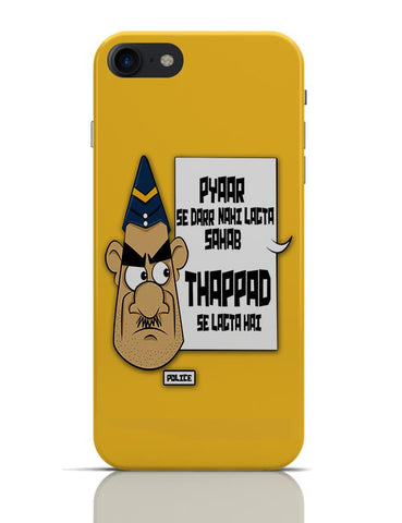 Pyar se Ni Thappad Se Darr | Police Funny iPhone 7 Covers Cases Online India