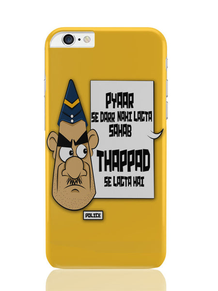 iPhone 6 Plus / 6S Plus Covers & Cases | Pyar Se Ni Thappad Se Darr | Police Funny iPhone 6 Plus / 6S Plus Covers and Cases Online India