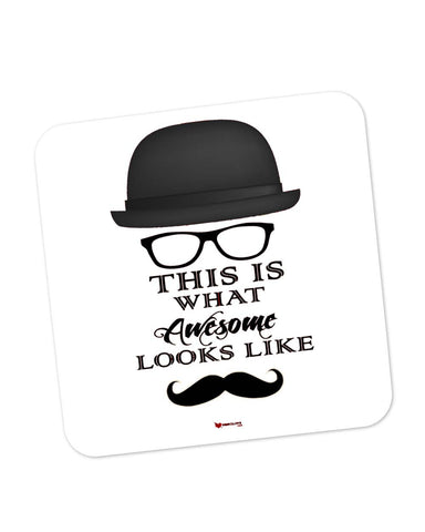 Coasters | This Is What Awesome Looks Like Coaster 1513018329 Online India | PosterGuy.in