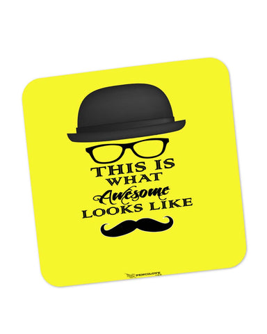 Coasters | This Is What Awesome Looks Like (Yellow) Coaster 1513028329 Online India | PosterGuy.in