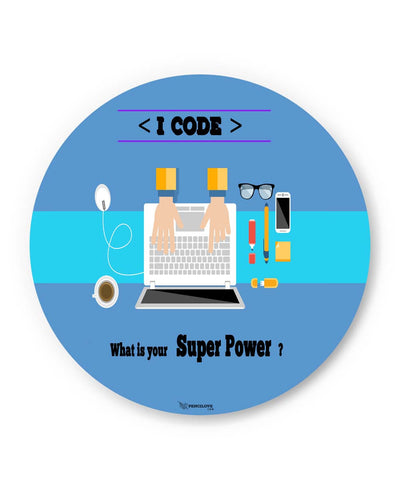PosterGuy | I Code | What's your Superpower? (Blue) Fridge Magnet 1513036019 Online India
