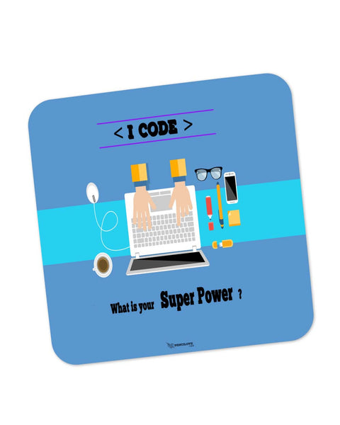 Coasters | I Code | What's your Superpower? (Blue) Coaster 1513036029 Online India | PosterGuy.in