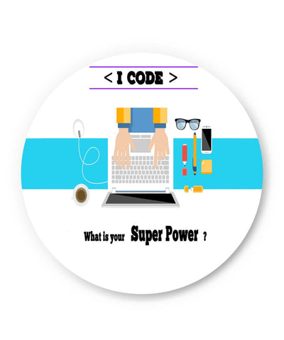 PosterGuy | I Code | What's your Superpower? (White) Fridge Magnet 1513046019 Online India