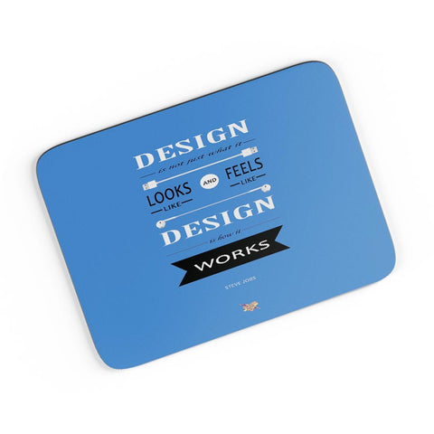 Design is How It Works | Steve Jobs Quote A4 Mousepad Online India